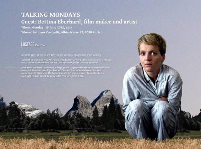 Talking Mondays. Guest: Bettina Eberhard, film maker and artist